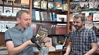 Gabriel Maciejewski i Rafał Czerniak o książce: Okraina Królestwa Polskiego – część 2 rozmowy