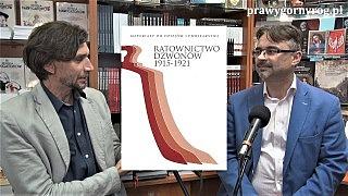 Juliusz Wnorowski i Piotr Jamski o książce: Ratownictwo Dzwonów 1915-1921