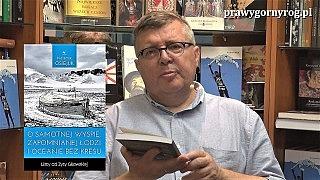 Krzysztof Osiejuk o książce: O samotnej wyspie, zapomnianej łodzi i …, Listy od Zyty Gilowskiej.