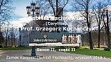 Gabriel Maciejewski i Prof. Grzegorz Kucharczyk: Hohenzollernowie – Sezon II, część 2