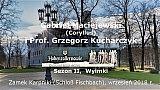 Gabriel Maciejewski i Prof. Grzegorz Kucharczyk: Hohenzollernowie – Sezon II, Wyimki