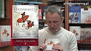 """Gabriel Maciejewski o książce: """"Rekonkwista. Krucjaty w średniowiecznej Hiszpanii"""" – J. F. O'Callaghan"""