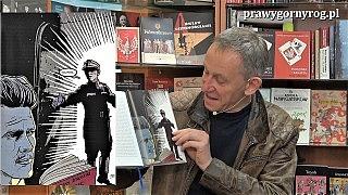 Gabriel Maciejewski o napadzie na księgarnię, Żeromskim i Boy-Żeleńskim