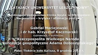 Gabriel Maciejewski i dr Krzysztof Kaczmarski – Adam Doboszyński: Rzeczpospolita Wielkiego Narodu