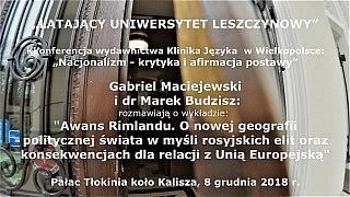 Gabriel Maciejewski i dr Marek Budzisz – Awans Rimlandu vs rosyjskie gołębie i jastrzębie.