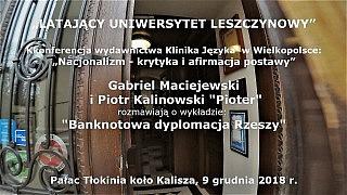Gabriel Maciejewski i Piotr Kalinowski – Ukryte przekazy banknotów