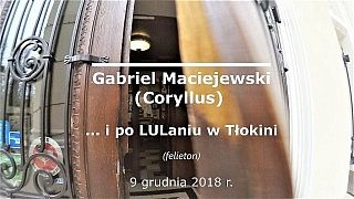 Gabriel Maciejewski – … i po LULaniu w Tłokini