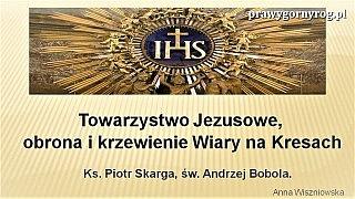 Rola Towarzystwa Jezusowego w obronie i krzewieniu wiary na Kresach Rzeczypospolitej
