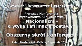 Obszerna relacja z Pierwszej Konferencji Latającego Uniwersytetu Leszczynowego w Tłokini