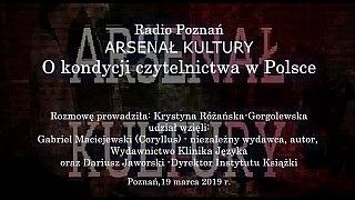 Arsenał Kultury – O kondycji czytelnictwa w Polsce