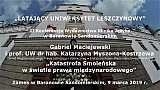 Gabriel Maciejewski i dr hab. Katarzyna Kostrzewa – Katastrofa Smoleńska a prawo międzynarodowe