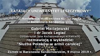 Gabriel Maciejewski i dr Jacek Legieć o służbie Polaków w armii carsklej
