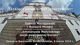 Gabriel Maciejewski i Ryszard Mozgol – Emmanuela Małyńskiego wizja powojennej Europy