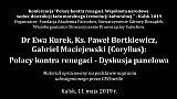 """dr Kurek, ks. Bortkiewicz, """"Coryllus"""" – dyskusja na Konferencji """"Polacy i renegaci"""" Kalsk 11.05.2019"""
