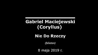 Gabriel Maciejewski – Nie Do Rzeczy