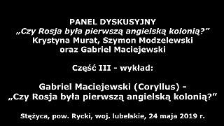 Gabriel Maciejewski – Czy Rosja była pierwszą angielską kolonią?