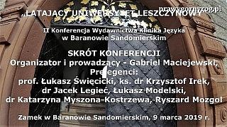 II Konferencja Latającego Uniwersytetu Leszczynowego w Baranowie Sandomierskim – skróty wystąpień