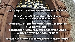 Stanisław Michalkiewicz i inni uczestnicy o II konferencji Latającego Uniwersytetu Leszczynowego