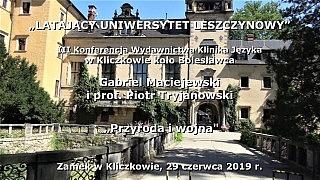 Gabriel Maciejewski i prof. Piotr Tryjanowski – Przyroda i wojna
