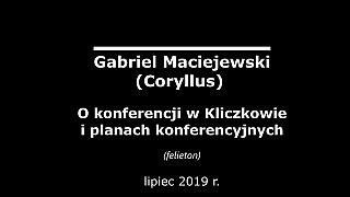 Gabriel Maciejewski o konferencji w Kliczkowie i planach