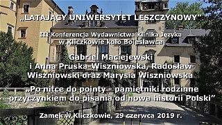 Po nitce do pointy – pamiętniki rodzinne przyczynkiem do pisania od nowa historii Polski