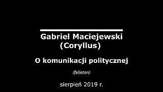 Gabriel Maciejewski o komunikacji politycznej