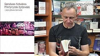 Gabriel Maciejewski o mistycyzmie żydowskim
