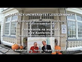Zaproszenie na wywiady z IV Konferencji Latającego Uniwesytetu Leszczynowego