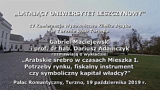 Gabriel Maciejewski i prof. Dariusz Adamczyk: Arabskie srebro w czasach Mieszka I. Potrzeby …