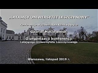 Gabriel Maciejewski o organizacji konferencji