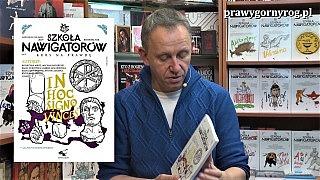 """Gabriel Maciejewski: O kwartalniku Szkoła Nawigatorów nr 25 – """"rzymskim"""""""
