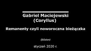 Gabriel Maciejewski – Remanenty czyli noworoczna bieżączka