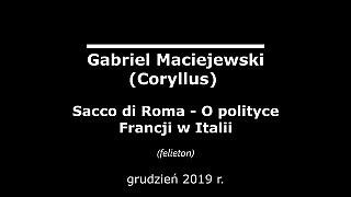 Gabriel Maciejewski – Sacco di Roma. O polityce Francji w Italii