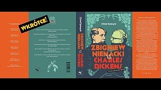 """""""Zbigniew Nienacki vs Charles Dickens"""" – Rozdział 2"""