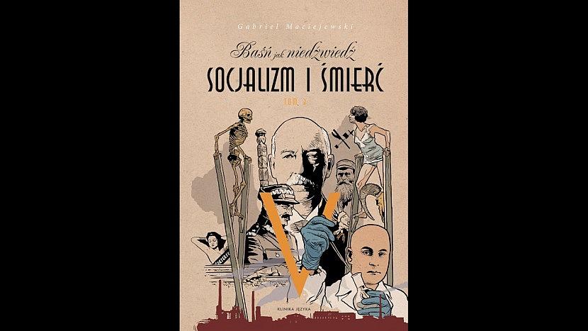 """Okładka książki """"Baśń jak niedźwiedź. Socjalizm i śmierć. Tom III"""""""