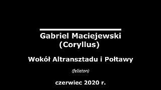 Gabriel Maciejewski – Wokół Altransztadu i Połtawy
