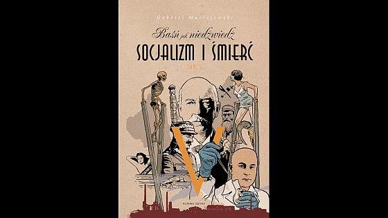 """""""Moralny sprawca po raz pierwszy"""" – Baśń jak niedźwiedź. Socjalizm i śmierć. Tom III"""