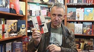Gabriel Maciejewski o książce: Stanisław Kijeński – Proces Eligiusza Niewiadomskiego